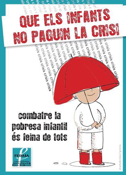 Cartell de la campanya de la FEDAIA per combatre la pobresa infantil. Imatge: FEDAIA